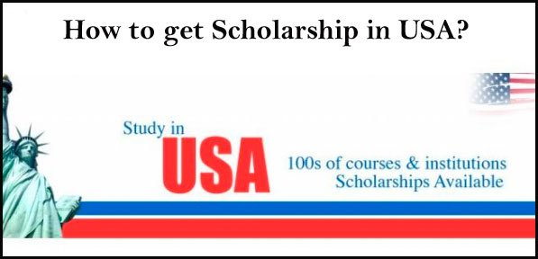 how to get scholarships in USA