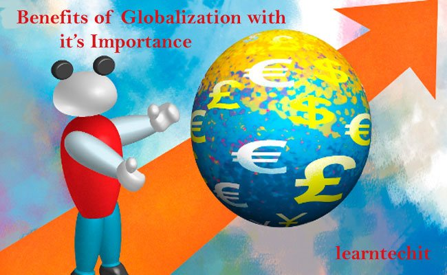 Benefits Of Globalization With Advantages And Disadvantages