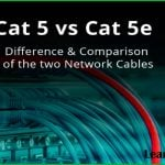 Cat5 VS Cat5e | Difference between cat5 and cat5e cables