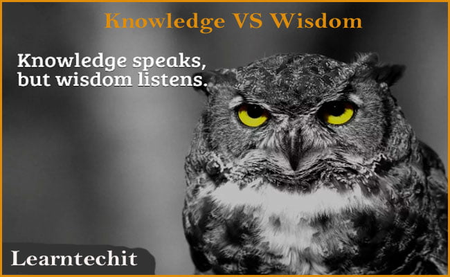 Difference between knowledge and Wisdom