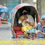 A Short Paragraph on A Rickshaw Puller for Class 6-11
