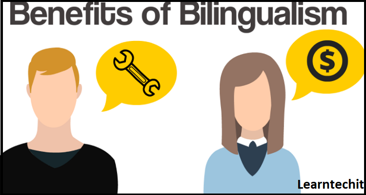 Benefits of being Bilingualism