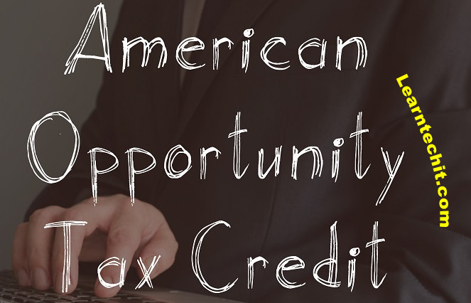 What is (AOTC) American Opportunity Tax Credit